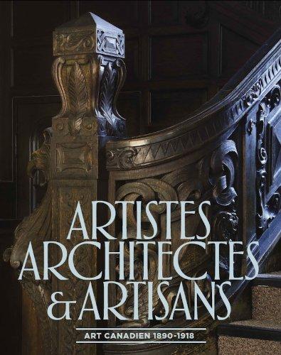 Artistes, architectes et artisans : L art canadien...