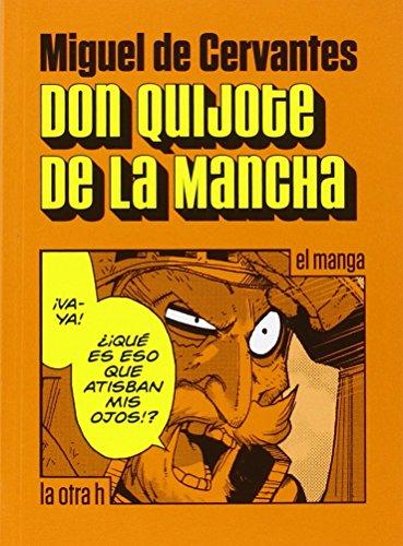 Don Quijote de La Mancha, El manga por From La Otra H