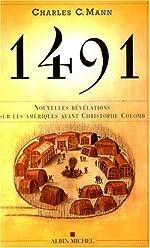 1491 Nouvelles révélations sur les Amériques avant Christophe Colomb de Charles C. Mann