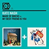 Kate Nash: 2 for 1: Made of Bricks/My Best Friend Is You (Audio CD)