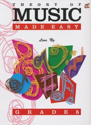 Theory of Music Made Easy Grade 5 by Lina Ng (2003) Paperback