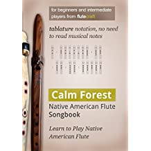 Calm Forest: Native American Flute Songbook (English Edition)