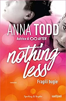 Nothing less fragili bugie di [Todd, Anna]