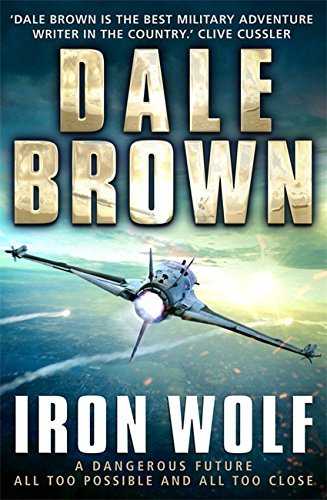 Iron Wolf (Patrick Mclanahan 20) by Dale Brown (2016-03-24)