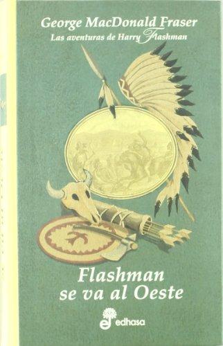 Flashman se va al oeste (VI) (Series)