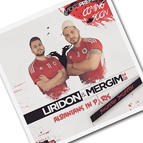 Albanians in Paris (feat. Liridon)