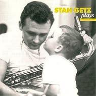 Stan Getz Plays (Remastered)