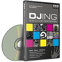 Hands on Ableton Live Vol.4 - DJing - Als DJ live performen (PC + Mac + iPad)
