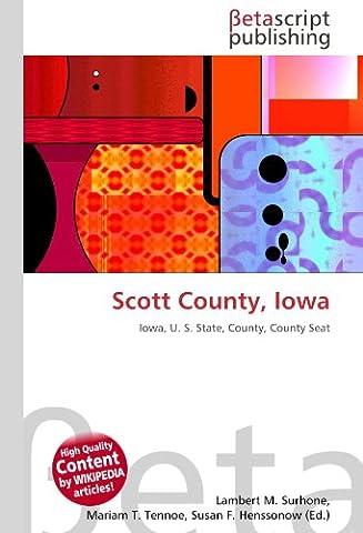 Scott County, Iowa: Iowa, U. S. State, County, County Seat