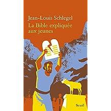La Bible expliquée aux jeunes