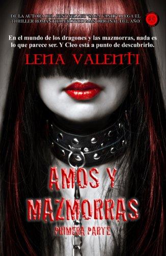 Amos y Mazmorras I por Lena Valenti