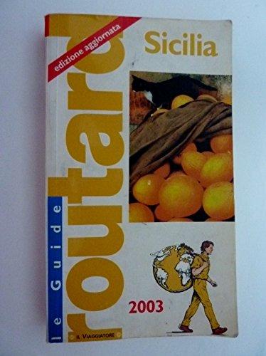 Le guide routard - sicilia edizione aggiornata 2003