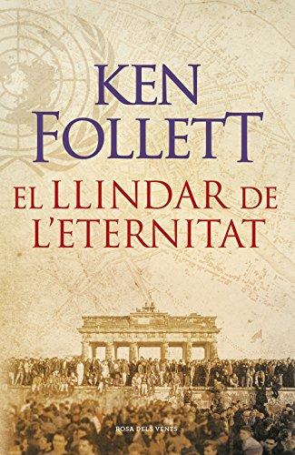 El llindar de l'eternitat (The Century 3) (Catalan Edition) por Ken Follett