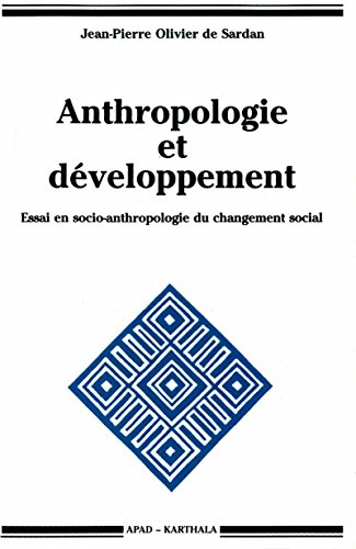 Anthropologie et dveloppement. Essai en socio-anthropologie du changement social