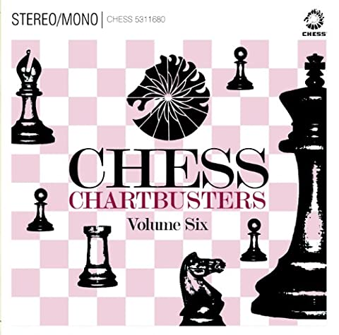 Chess Chartbusters Vol. 6