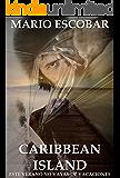Caribbean Island: (Libro Completo) Suspense en estado puro (Spanish Edition)