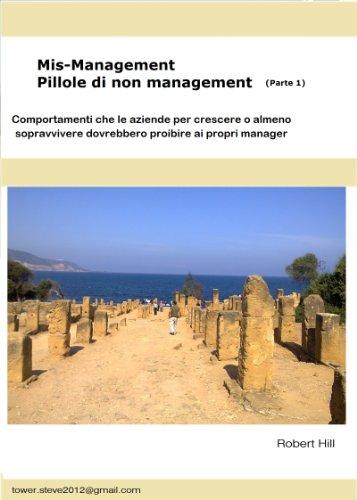 Mismanagement Pillole di non management