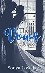 The Vows We Make (The Six Series Book 4)