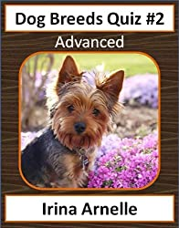 Dog Breeds Quiz #2 - Advanced - Kids Activity Books (Dog Breeds for Kids) (English Edition)