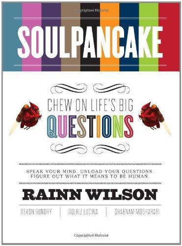 Soulpancake: Chew on Life's Big Questions por Rainn Wilson