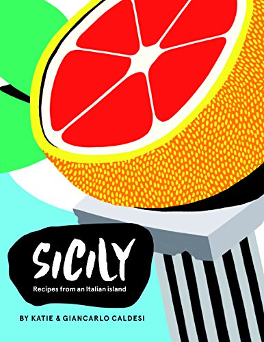 Sicily: Recipes from an Italian island: Recipes from the Pearl of Southern Italy Super Pizza Pan