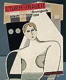 STURM-Frauen: Künstlerinnen der Avantgarde in Berlin 1910–1932
