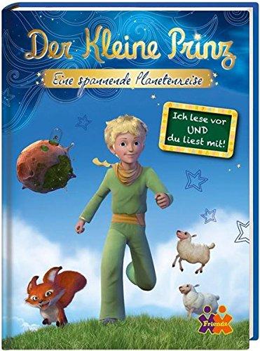Der kleine Prinz - Eine spannende Planetenreise: Ich lese vor und du liest mit!