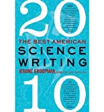 [(The Best American Science Writing)] [Author: Jerome Groopman] - Best Reviews Guide