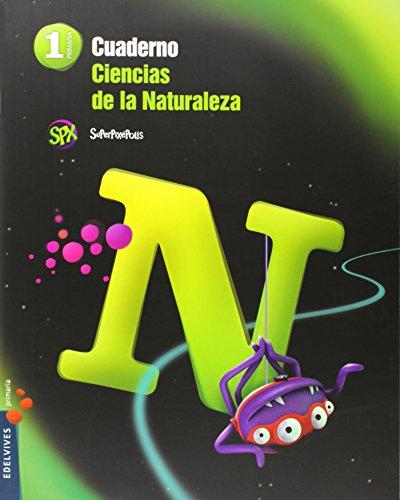 Portada del libro Cuaderno Ciencias de la Naturaleza 1º Primaria (Superpixépolis) - 9788426393012