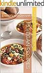 15 Vegan Recipes: Entree's and Desser...