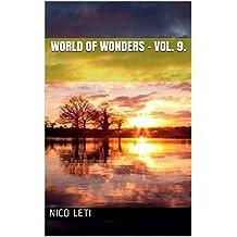 World of Wonders - Vol. 9. (German Edition)