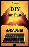 Gary's DIY Solar Panels