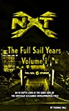 NXT: The Full Sail Years Volume I