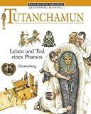 Tutanchamun: Leben und Tod eines Pharaos - David Murdoch