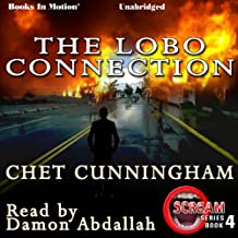 The Lobo Connection: Scream, Book 4