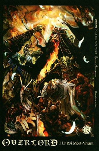 Overlord - tome 1 Le Roi Mort-Vivant (01) par Kugane Maruyama
