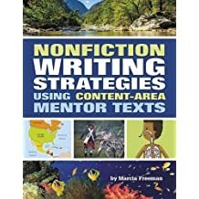 Nonfiction Writing Strategies Using Content-Area Mentor Texts (Maupin House) by Marcia S. Freeman (2014-01-24)