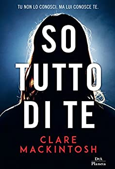 So tutto di te di [Mackintosh, Clare]