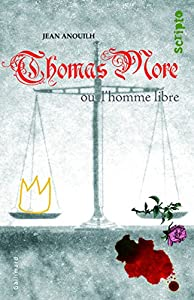 "Afficher ""Thomas More ou L'homme libre"""
