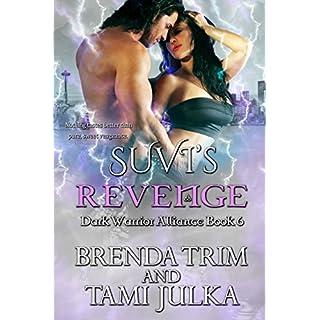 Suvi's Revenge: Dark Warrior Alliance Book 6 (English Edition)