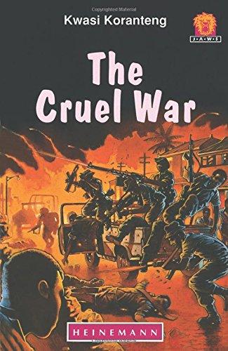 The Cruel War (Junior African Writers: Level 5)