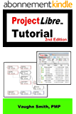 ProjectLibre Tutorial (English Edition)