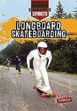 Longboard Skateboarding (Daredevil Sports)