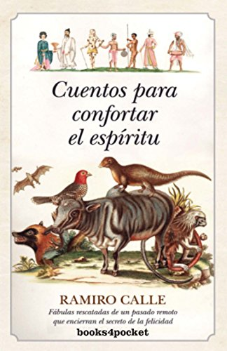 Cuentos Para Confortar El Espiritu: 1 (Narrativa (books 4 Pocket))
