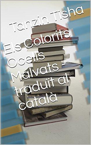 Els Colorits Ocells Malvats - traduït al català (Catalan Edition)
