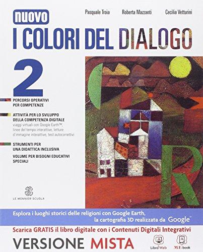 I colori del dialogo. Quaderno delle competenze. Per la Scuola media. Con e-book. Con espansione online: 2
