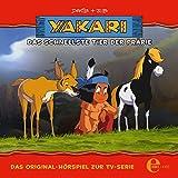 Folge 26: Das schnellste Tier der Prärie (Das Original-Hörspiel zur TV-Serie)