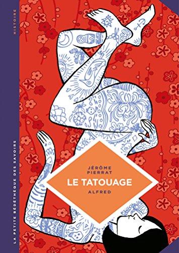 La petite Bédéthèque des Savoirs - Le tatouage: Histoire d'une pratique ancestrale