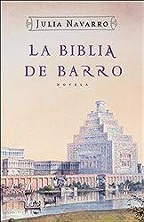 La Biblia De Barro by Julia Navarro (2005-03-06)