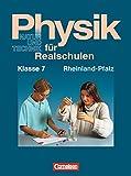 Physik für Realschulen - Natur und Technik - Rheinland-Pfalz: Physik für Realschulen, Ausgabe Rheinland-Pfalz, Klasse 7 - Bernd Heepmann, Dr. Heinz Muckenfuß, Wilhelm Schröder, Prof. Dr. Leonhard Stiegler